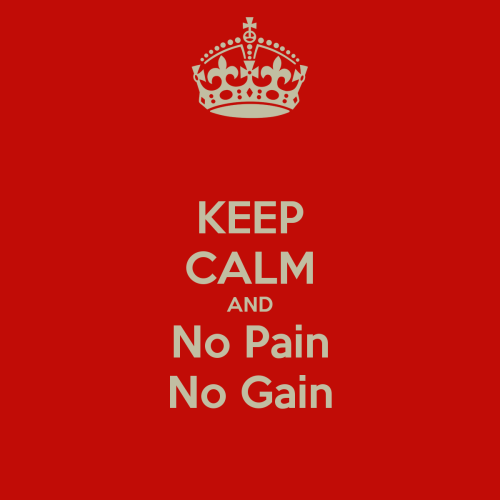 keep-calm-and-no-pain-no-gain-44
